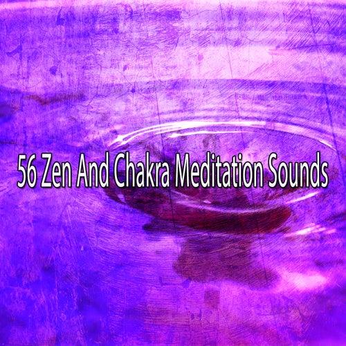 56 Zen and Chakra Meditation Sounds de Zen Meditate