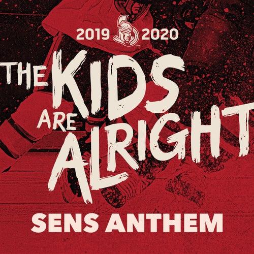 The Kids Are Alright (SENS ANTHEM) by Elijah Woods x Jamie Fine