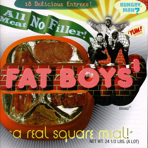 All Meat No Filler: The Best of Fat Boys de Fat Boys
