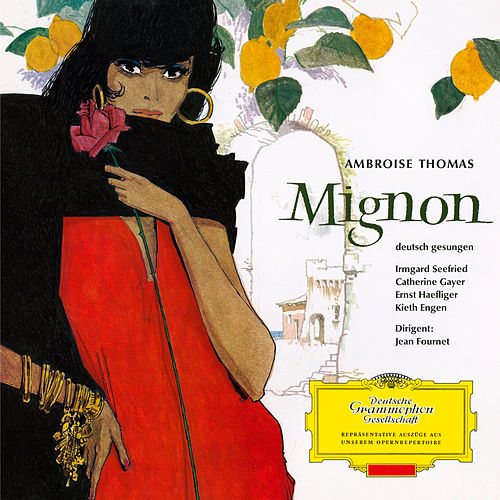 Thomas: Mignon - Highlights (Sung in German) by Irmgard Seefried