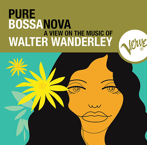 Pure Bossa Nova by Walter Wanderley