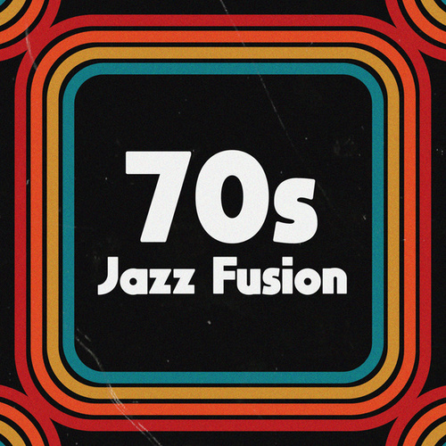 '70s Jazz Fusion by Various Artists