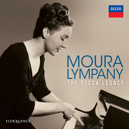 Moura Lympany - The Decca Legacy by Various Artists