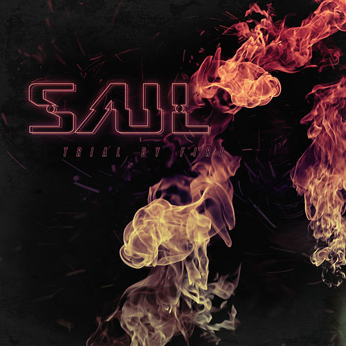 Trial By Fire by Saul