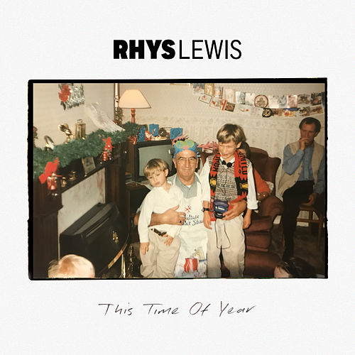 This Time Of Year de Rhys Lewis
