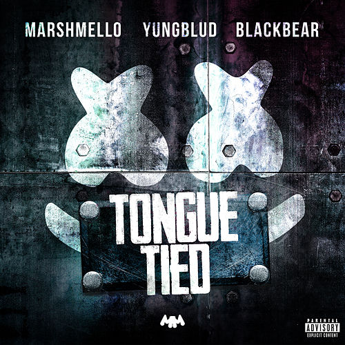 Tongue Tied (feat. YUNGBLUD & blackbear) by Marshmello
