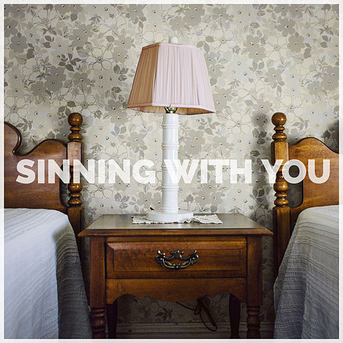 Sinning With You von Sam Hunt