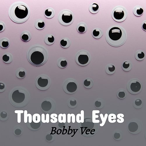 Thousand Eyes di Bobby Vee