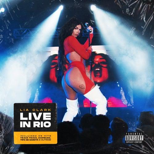 Live In Rio (Ao Vivo) de Lia Clark