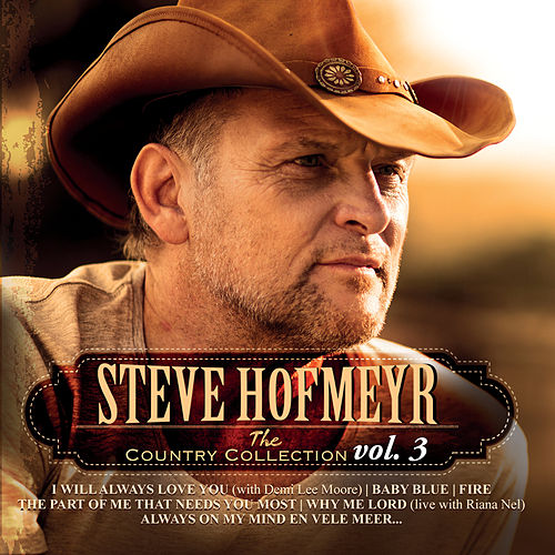 The Country Collection Vol. 3 von Steve Hofmeyr