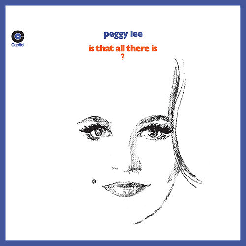 Is That All There Is? (Expanded Edition) by Peggy Lee
