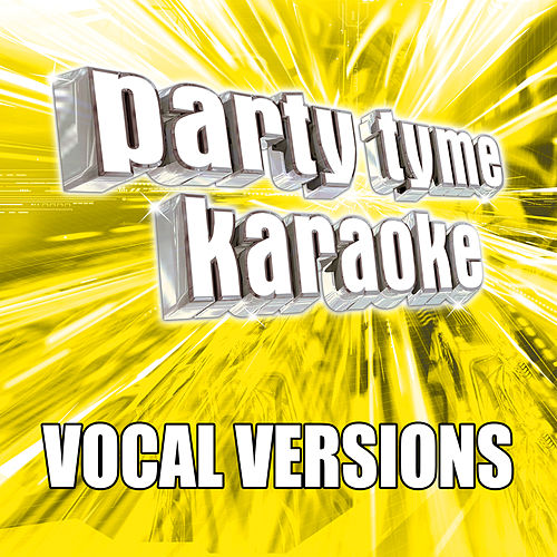 Party Tyme Karaoke - Pop Party Pack 6 (Vocal Versions) de Party Tyme Karaoke