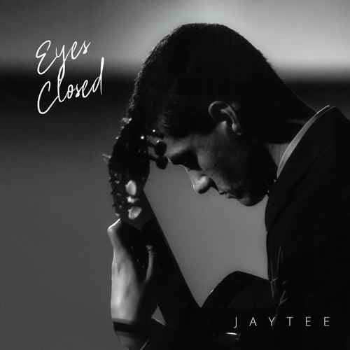 Eyes Closed by Jay Tee