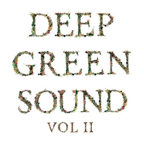 Deep Green Sound, Vol. II de Various Artists