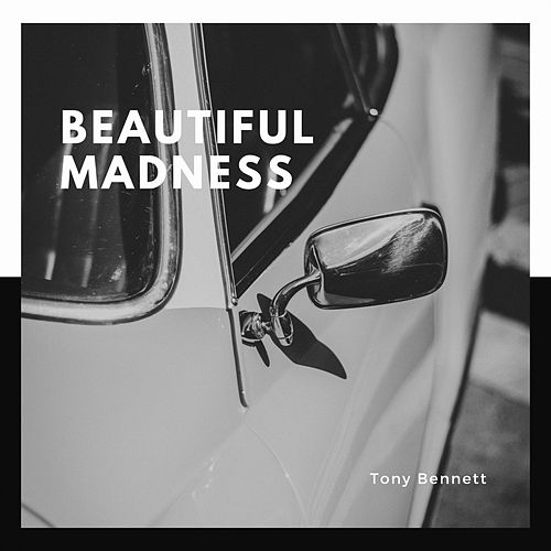 Beautiful Madness de Tony Bennett