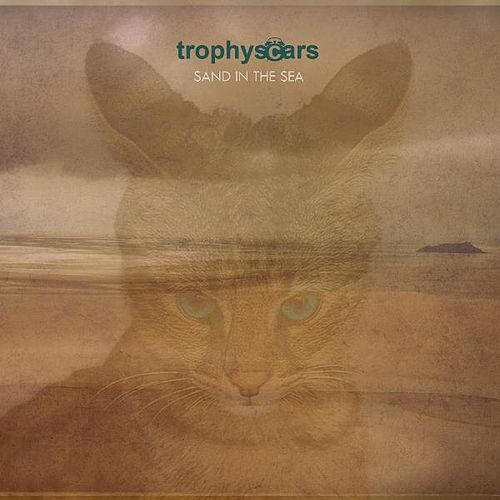Sand In the Sea by Trophy Scars