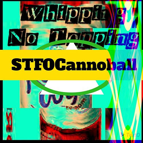 Whipping No Topping by Cannonball