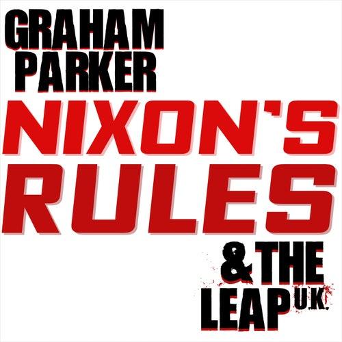 Nixon's Rules von Graham Parker