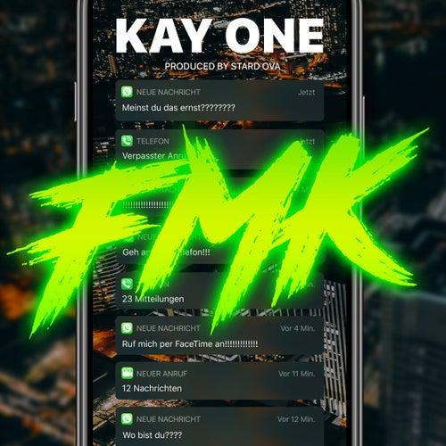 Fmk von Kay One