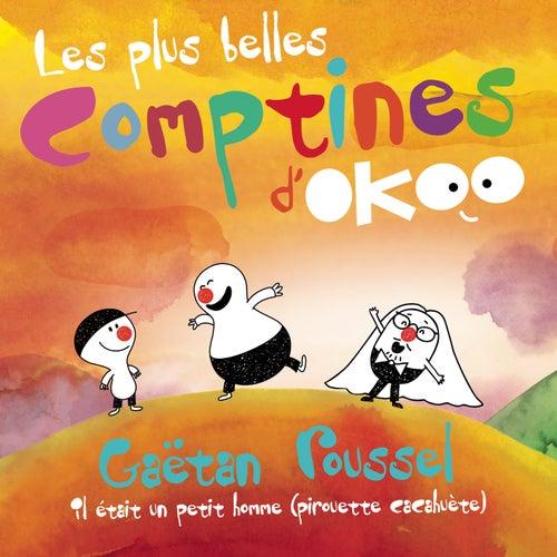 Il était un petit homme (Pirouette cacahuète) by Les plus belles comptines d'Okoo