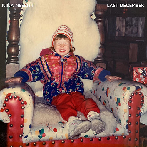 Last December (Christmas Version) by Nina Nesbitt