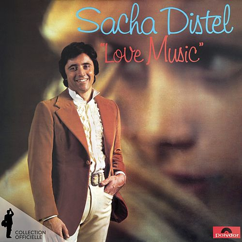 Love Music (Version remasterisée) von Sacha Distel