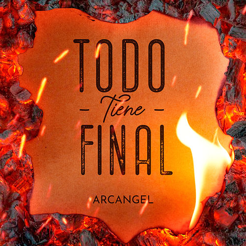 Todo Tiene Final de Arcangel