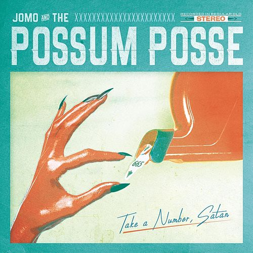 Take a Number, Satan de Jomo & The Possum Posse