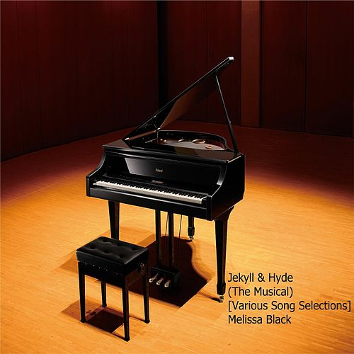 Jekyll & Hyde (The Musical) [Various Song Selections] de Melissa Black
