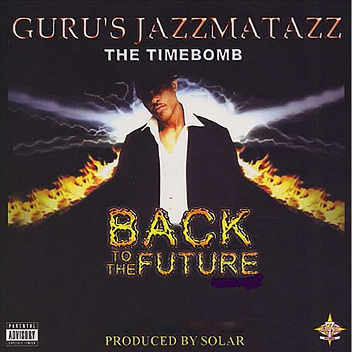 Back To The Future by Guru