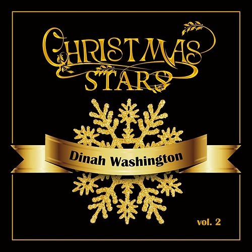 Christmas Stars: Dinah Washington, Vol. 2 by Dinah Washington