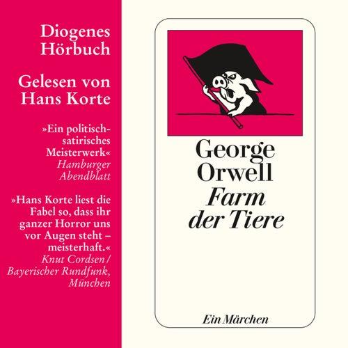 Farm der Tiere - Ein Märchen (Ungekürzt) von George Orwell