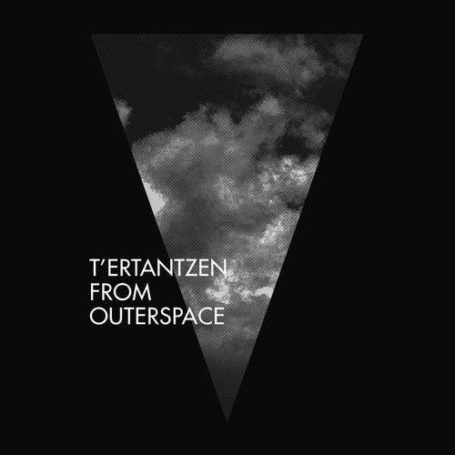 T´ertantzen From Outerspace by Verwaltzen