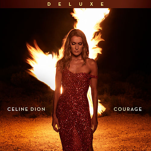 Courage (Deluxe Edition) van Celine Dion