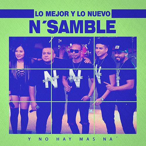 Lo Mejor y Lo Nuevo de N'samble by N´Samble