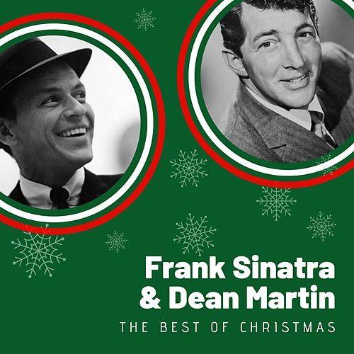 The Best of Christmas Frank Sinatra & Dean Martin by Dean Martin