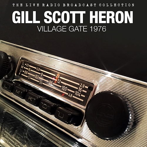 Gil Scott Heron - Village Gate 1976 von Gil Scott-Heron