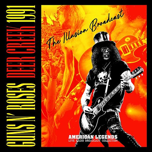 Guns N' Roses - Deer Greek 1991 / The Illusion Broadcast by Guns N' Roses