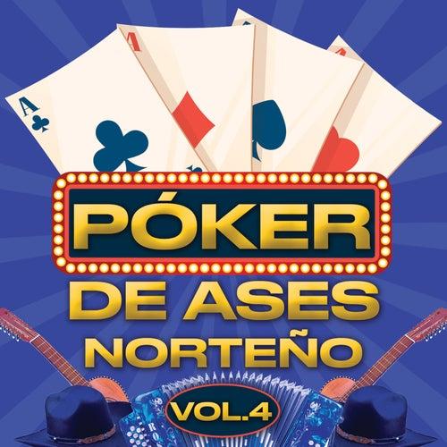 Póker De Ases Norteño Vol. 4 by Various Artists