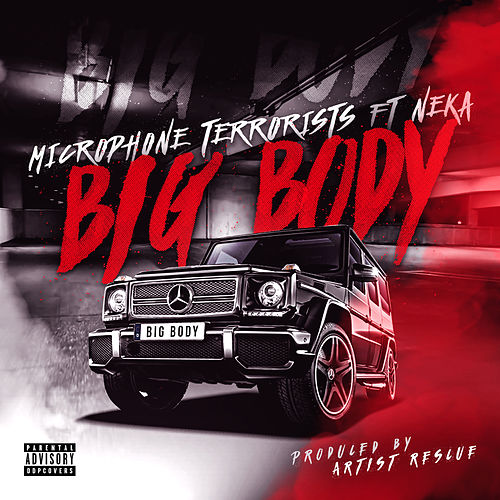 Big Body by Microphone Terrorists