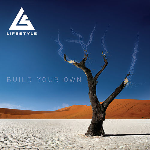 Build Your Own by Life Style
