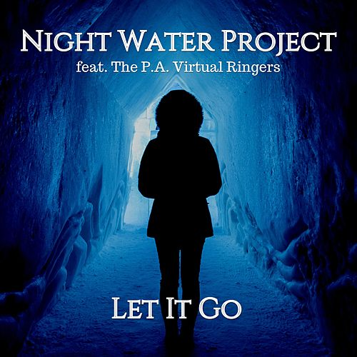 Let It Go by Night Water Project