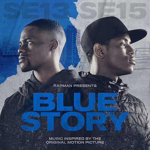 Rapman Presents: Blue Story, Music Inspired By The Original Motion Picture by Various Artists