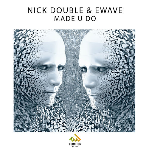 Made U Do by Nick Double