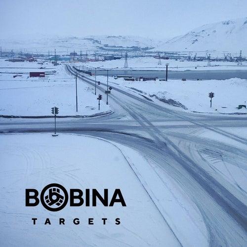 Targets by Bobina