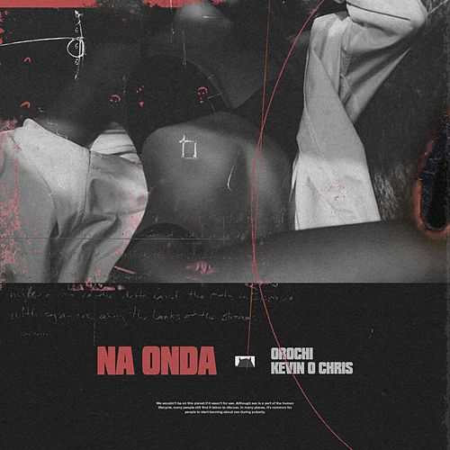 Na Onda by Orochi