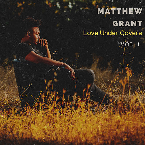 Love Under Covers, Vol. 1 de Matthew Grant