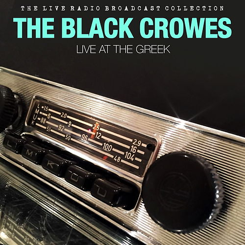 The Black Crowes - Live at the Greek di The Black Crowes
