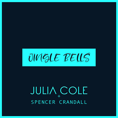 Jingle Bells by Julia Cole