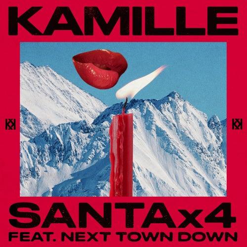 Santa x4 (feat. Next Town Down) von Kamille